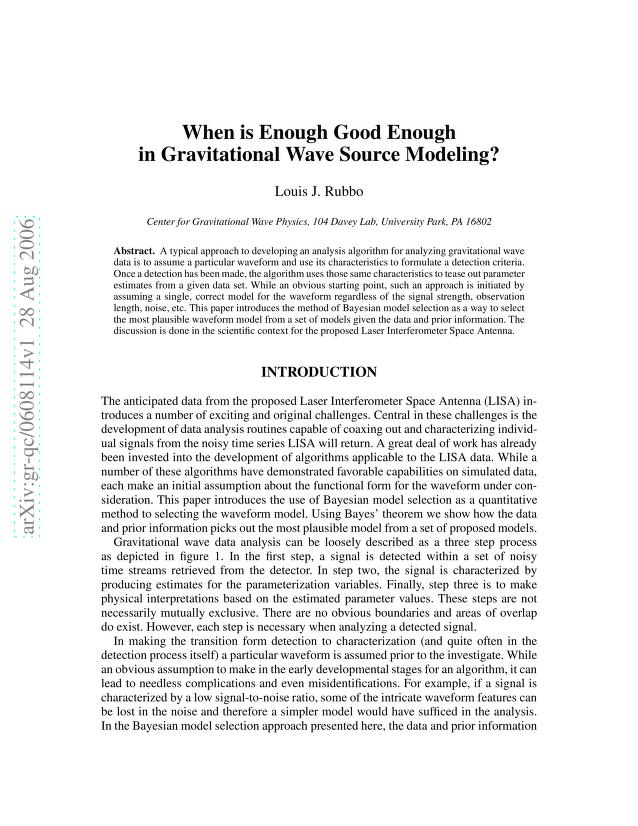 Louis J. Rubbo - When is Enough Good Enough in Gravitational Wave Source Modeling?