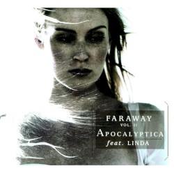 Faraway, Volume II by Apocalyptica  feat.   Linda Sundblad
