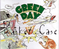 Basket Case by Green Day