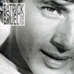 Patrick Bruel - Alors regarde