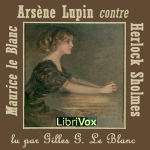 'Maurice LeBlanc'. 'Arsène Lupin contre Herlock Sholmès'
