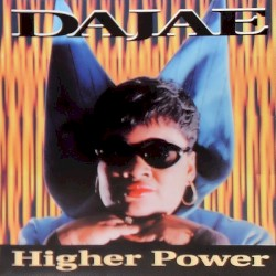 Dajaé - Higher Power