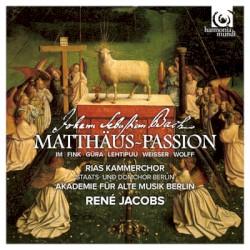 Matthäus-Passion BWV 244 by Johann Sebastian Bach ;   Im ,   Fink ,   Güra ,   Lehtipuu ,   Weisser ,   Wolff ,   RIAS Kammerchor ,   Staats‐ und Domchor Berlin ,   Akademie für Alte Musik Berlin ,   René Jacobs