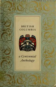 Cover of: British Columbia - a centennial anthology | Reginald Eyre Watters
