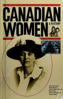 Cover of: Canadian women | Alison Prentice ... [et al.].