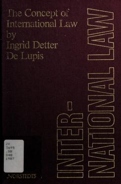 Cover of: The concept of international law | Ingrid Detter Delupis