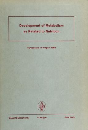 Cover of: Development of metabolism as related to nutrition | P. Hahn