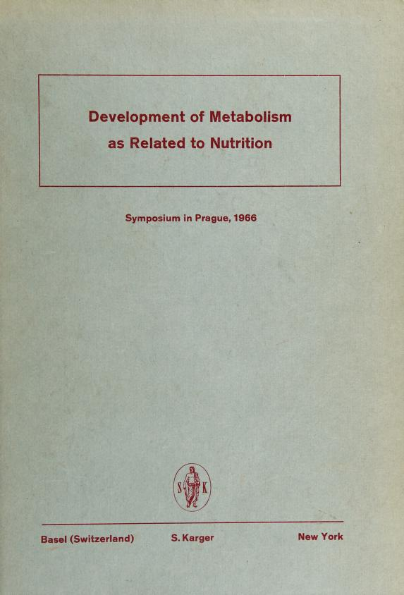 Development of metabolism as related to nutrition by P. Hahn
