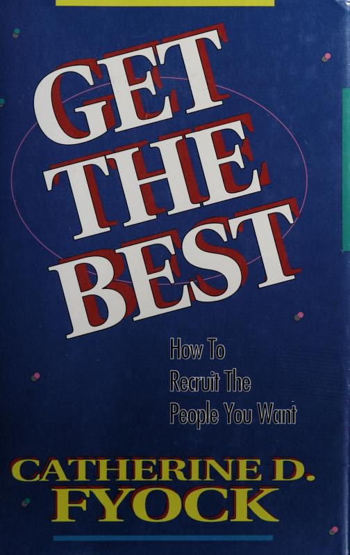 Get the best by Catherine D. Fyock