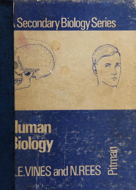 Human biology by A. E. Vines