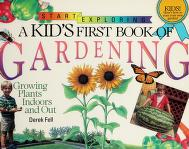 Cover of: A kid's first book of gardening | Derek Fell