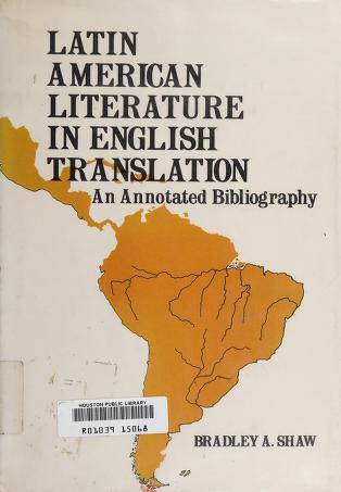 Cover of: Latin American literature in English translation | Bradley A. Shaw