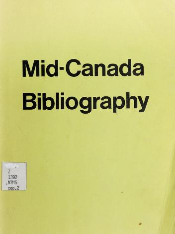 Cover of: Mid-Canada bibliography | Mid- Canada Development Foundation