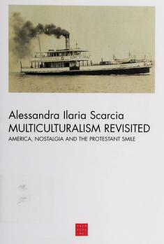 Cover of: Multiculturalism revisited | Alessandra Ilaria Scarcia