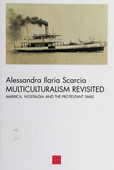 Multiculturalism revisited by Alessandra Ilaria Scarcia