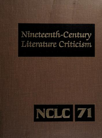 Cover of: Nineteenth-Century Literature Criticism, Vol. 71 (Nineteenth Century Literature Criticism) | Gale Group