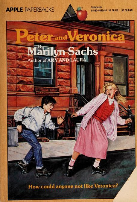 Peter and Veronica (Apple Classics) by Marilyn Sachs