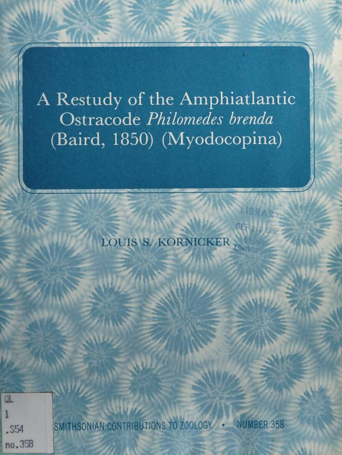 A restudy of the amphiatlantic ostracode Philomedes brenda (Baird, 1850) (Myodocopina) by Kornicker, Louis S.