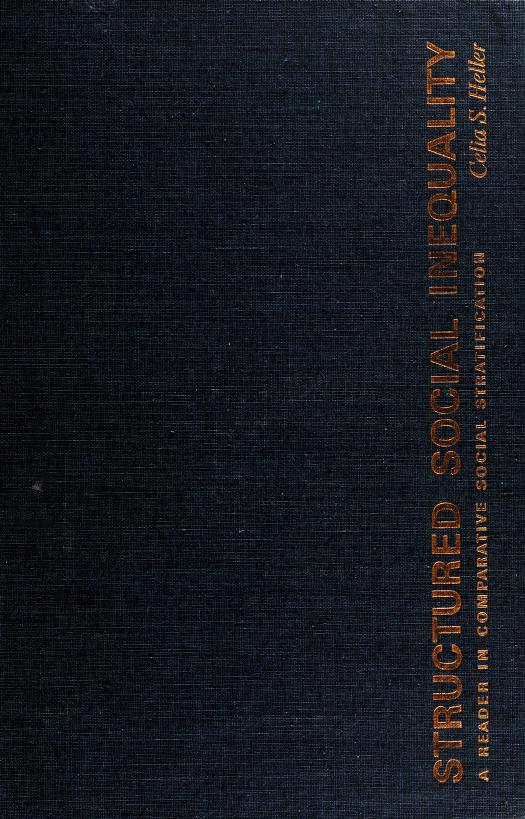 Structured social inequality by Celia Stopnicka Heller