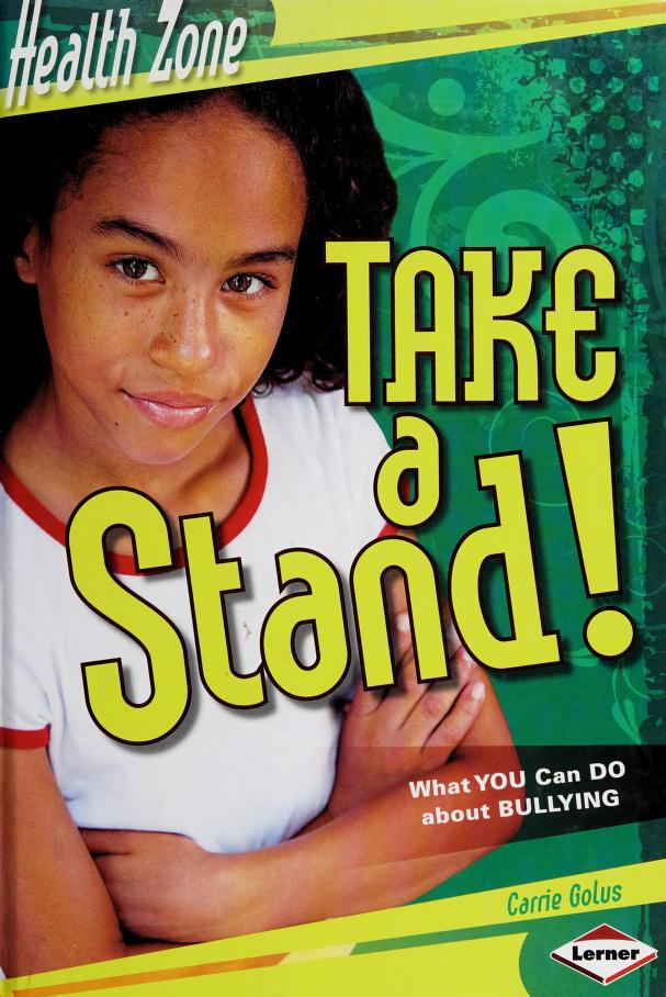 Take a stand! by Carrie Golus