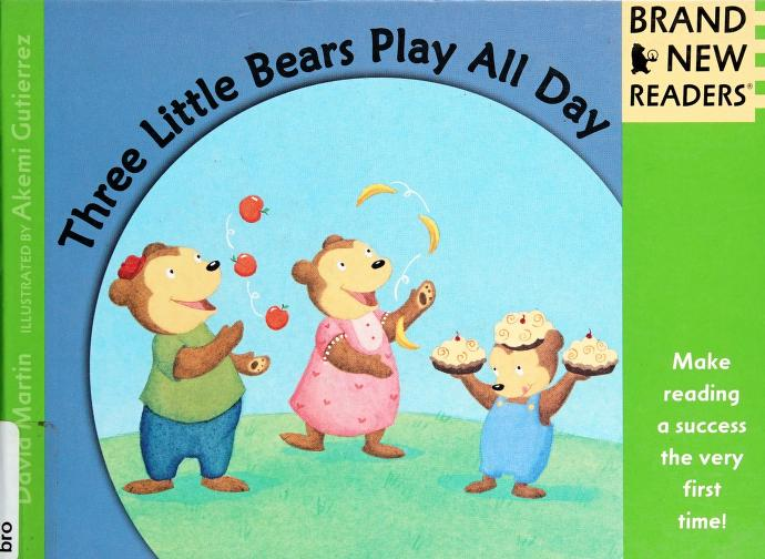 Three little bears play all day by Martin, David
