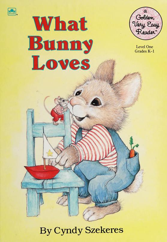What Bunny Loves (Road to Reading) by Cyndy Szekeres